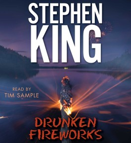 Stephen King Drunken Fireworks